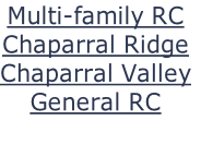 Multi-family RC Chaparral Ridge Chaparral Valley General RC
